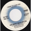 McClinton Delbert - I Want To Love You / That's The Way I Feel