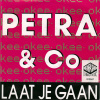 Petra & Co - Laat Je Gaan / Just Let Go