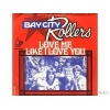 pop/bay city rollers - love me like i love you