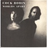 pop/cock robin - worlds apart