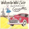pop/coco m - walk on the wild side