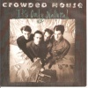 pop/crowded house - its only natural