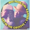 pop/wee papa girl rappers - get in the groove