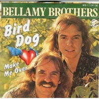 country/bellamy brothers - bird dog (german)