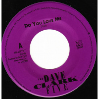 Dave Clark Five - Do You Love Me / Can't You See That She Is Mine
